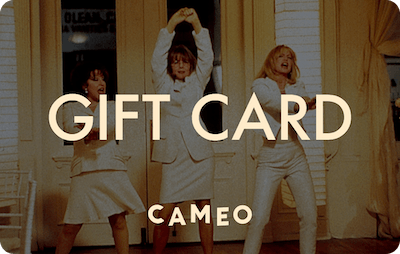 Cameo E-Gift Card - First Wives Club
