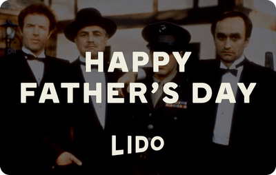 Lido E-Gift Card - The Godfather (Father's Day)