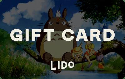 Lido E-Gift Card - My Neighbour Totoro